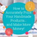 How to Price Handmade Items: Calculator, Workbook, Video