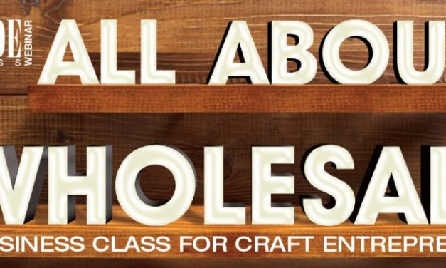 How to Wholesale: A Business Class for Crafters and Craft Entrepreneurs